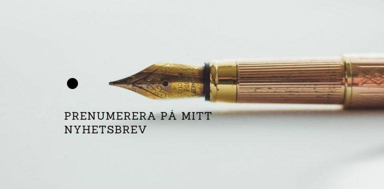 """En bild av en penna och texten """"prenumerera på mitt nyhetsbrev""""."""
