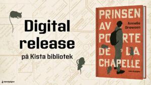 Bild av bokomslag samt texten: Digital release på Kista bibliotek.